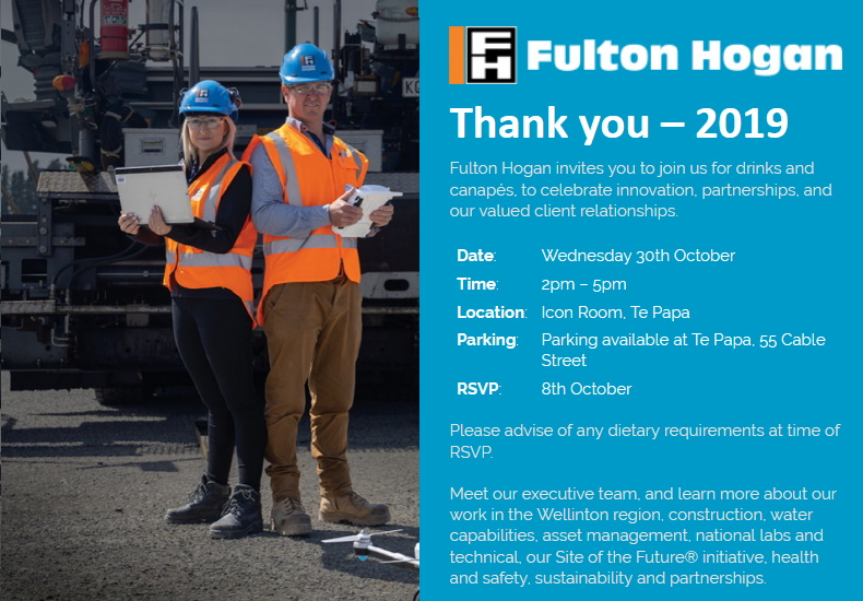 Fulton Hogan - Wellingto Event Invitation - Thank you 2019. See Online Page